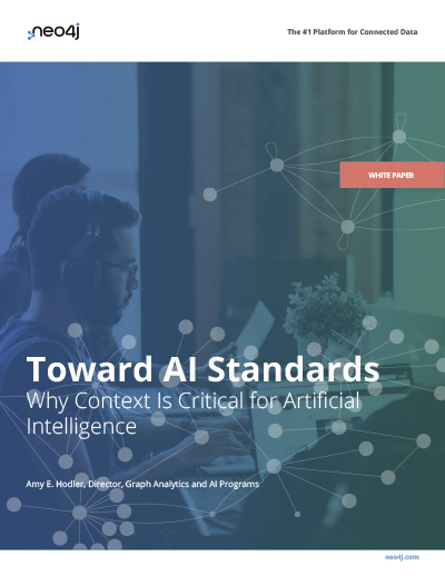 Read this white paper to find out why we need AI standards and how graph technologies add context.