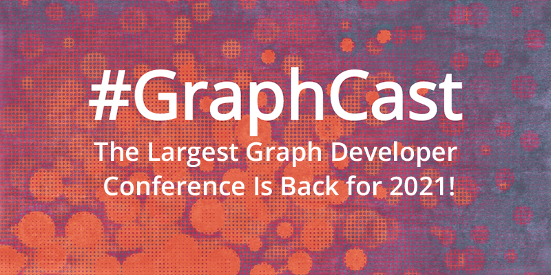 Don't forget to register for NODES 2021 – the largest graph developer conference of the year.