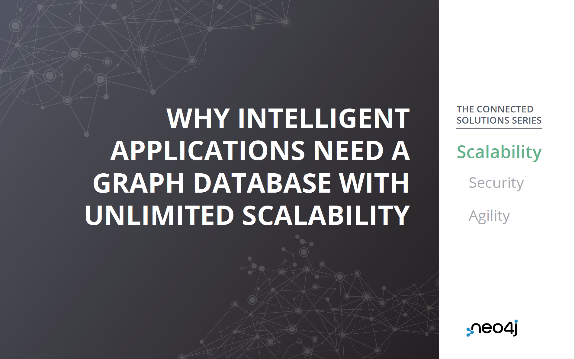 Check out how Neo4j's unlimited scalability enables a breakthrough in your intelligent applications.