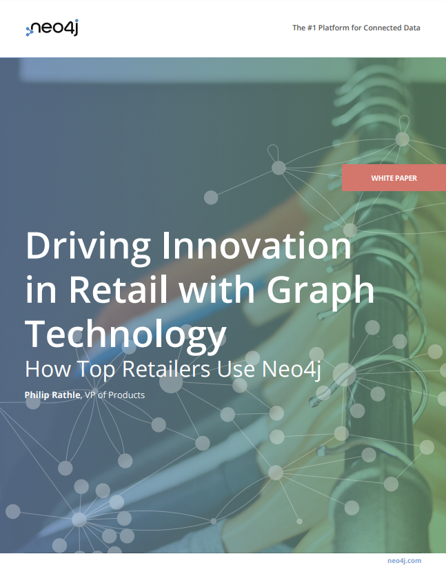 Download the white paper: Driving innovation in retail with Graph Technology