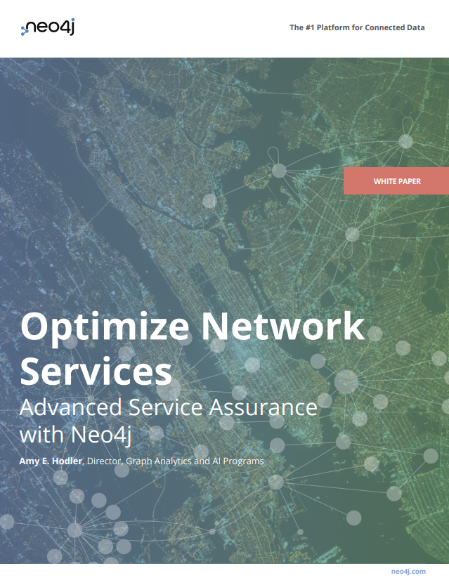Read White Paper:  Optimize Network Services: Advanced Service Assurance with Neo4j