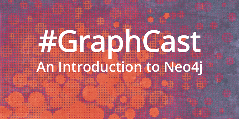 #GraphCast: An Introduction to Neo4j