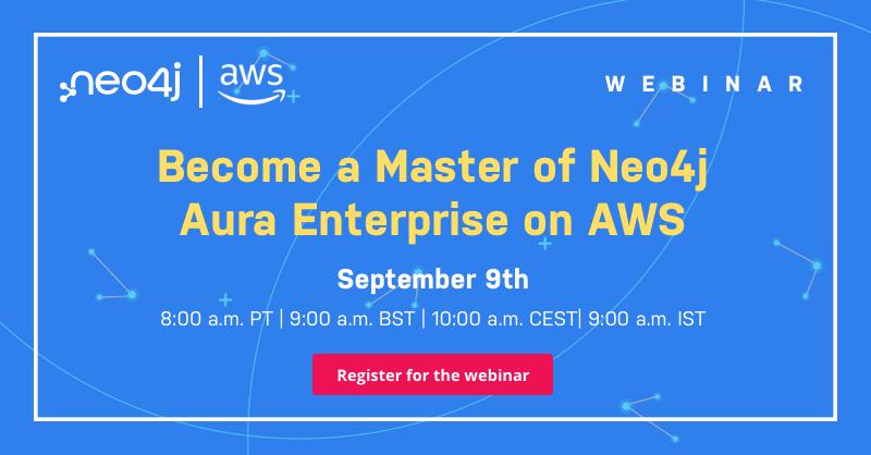 Master of Neo4j Aura Enterprise on AWS