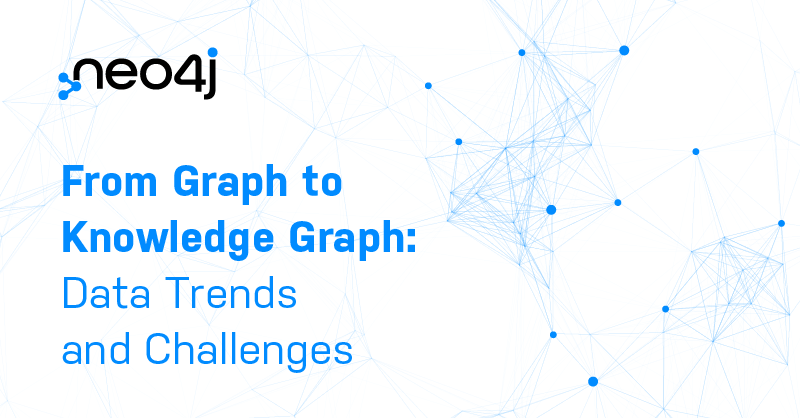 Discover the data trends and challenges today that requires the power of knowledge graphs.