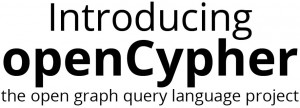 Learn All about the openCypher project and Why It's the SQL Equivalent for Graph Technologies